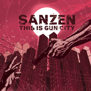 Sanzen - This Is Gun City