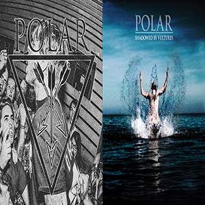 Polar - Shadowed By Vultures CD + Polar Inspire.. 7""