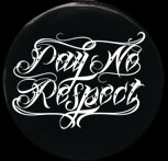 Pay No Respect - Logo - White On Black